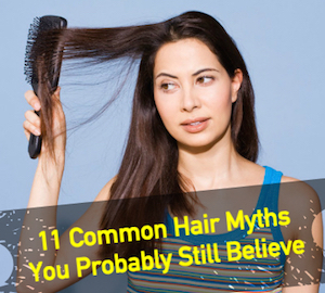 11 common hair myths